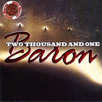 Baron - Two Thousand and One
