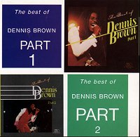 The Best of Dennis Brown Part 1 and 2