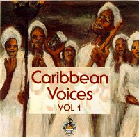 Caribbean Voices Vol.1