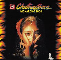 Chutney Soca Monarch 2000