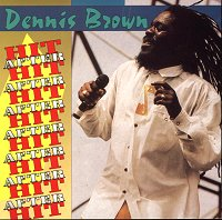 Dennis Brown Hit After Hit