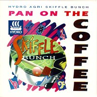 Pan on the Coffee Hydro Agri Skiffle Bunch