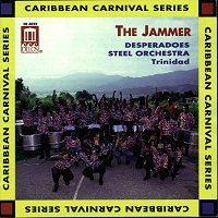 The Jammer - Desperadoes Steel Orchestra